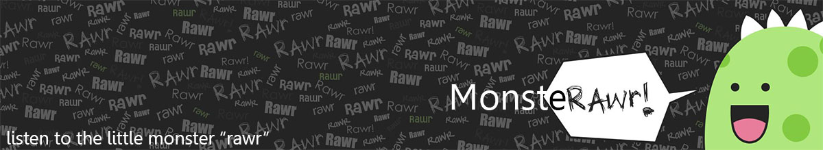 MonsteRawr header image